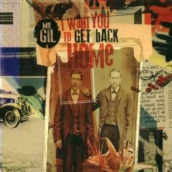 Mr. Gil - I Want You To Get Back Home (2012)