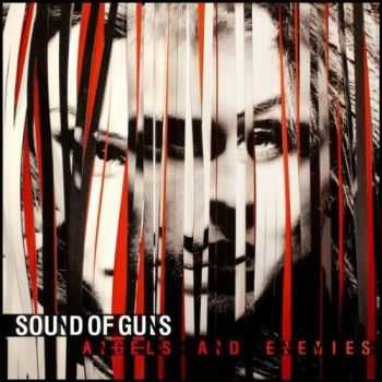 Sound Of Guns - Angels and Enemies (2012)