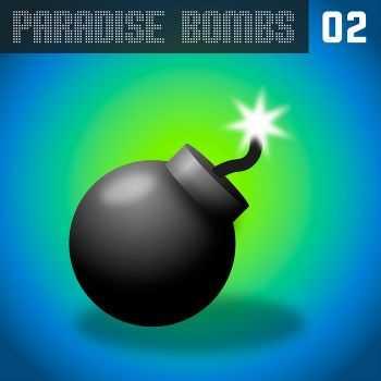 VA - Paradise Bombs Vol.2 (2012)