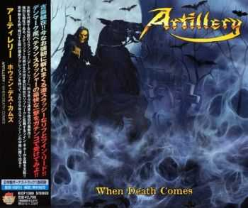 Artillery - When Death Comes {Japanese Edition} (2009)