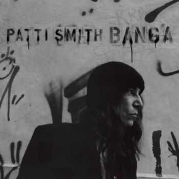 Patti Smith - Banga (2012)