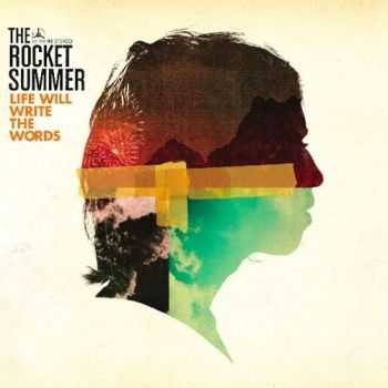 The Rocket Summer - Life Will Write The Words (2012)