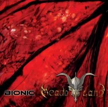Bionic - Meadowland (2012)