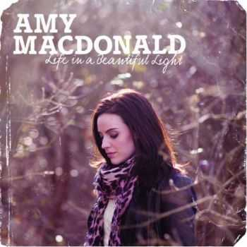 Amy MacDonald - Life in a Beautiful Light [Deluxe Edition] (2012)