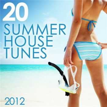 20 Summer House Tunes 2012 (2012)