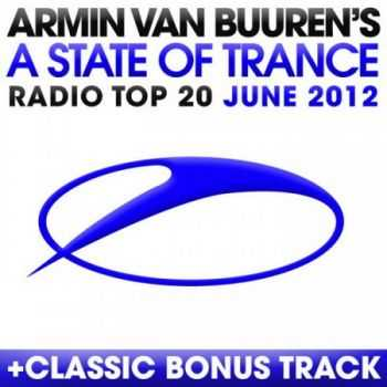 A State Of Trance Radio Top 20 June 2012 (2012)