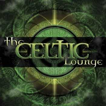 VA - The Celtic Lounge (2006)