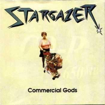Stargazer - Commercial Gods (1992)