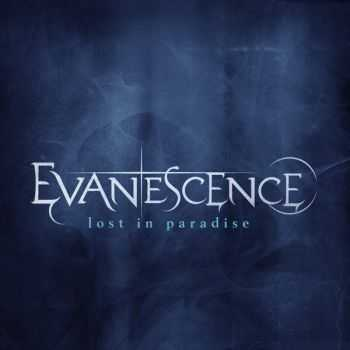 Evanescence - Lost in Paradise (Single) (2012)