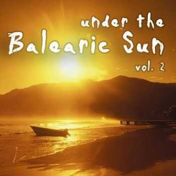 Under The Balearic Sun Vol.2 (2012)