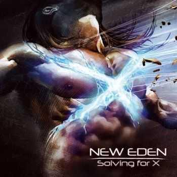 New Eden - Solving for X (2012)