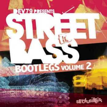 VA - Street Bass Bootlegs Vol. 2 (2012)