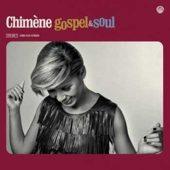 Chimne Badi - Chimne Badi Gospel & Soul (2012)