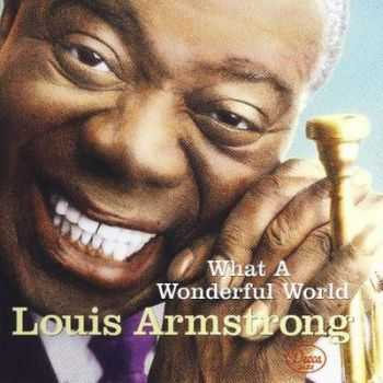 Louis Armstrong - What a Wonderful World (2012)