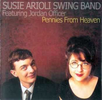 Susie Arioli Swing Band - Pennies From Heaven (2002) [Reissue 2007]
