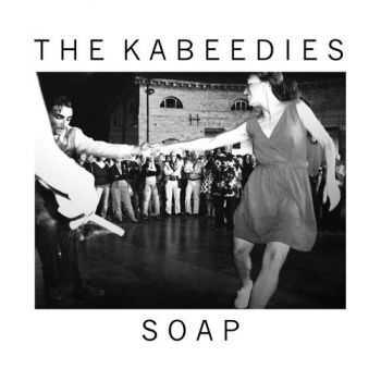 The Kabeedies - Soap (2012)