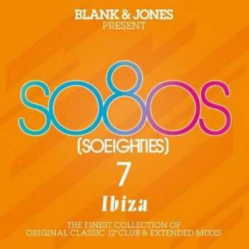 Blank & Jones Present: So80s (So Eighties) 7 Ibiza (2012)