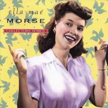 Ella Mae Morse - Capitol Collectors Series (1992)