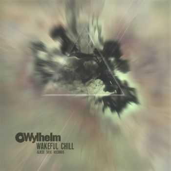 Wylhelm – Wakeful Chill (2012)