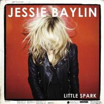 Jessie Baylin - Little Spark (2012)