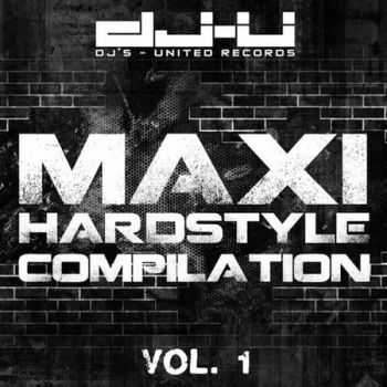 Maxi Hardstyle Compilation Vol.1 (2012)