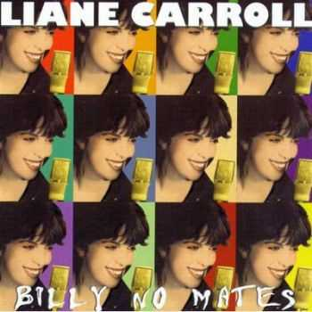 Liane Carroll - Billy No Mates (2003) [Remastered 2010]