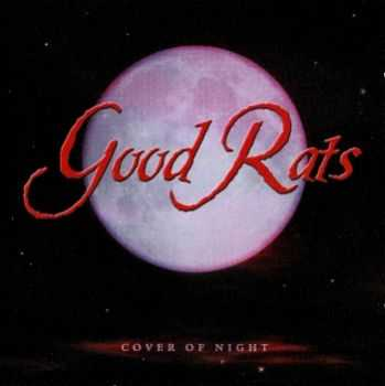 Good Rats - Cover Of Night (2000)