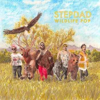 Stepdad - Wildlife Pop (2012)