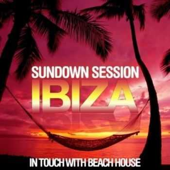 Sundown Session Ibiza: In Touch With Beach House (2012)