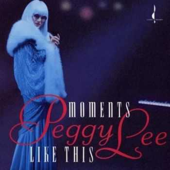 Peggy Lee - Moments Like This (1993)