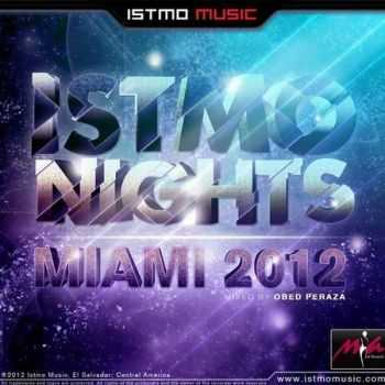 Istmo Nights Miami (2012)