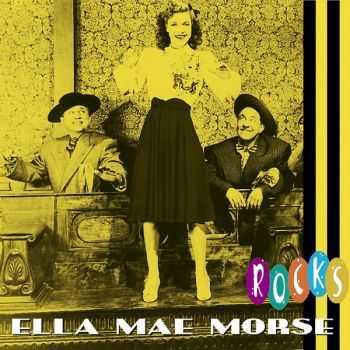 Ella Mae Morse - Rocks (2010)