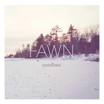 Fawn - Coastlines (2012)