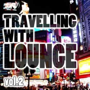 VA - Travelling With Lounge Vol.2 (2012)