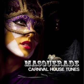 VA - Masquerade Vol 2 (Carnival House Tunes) (2012)