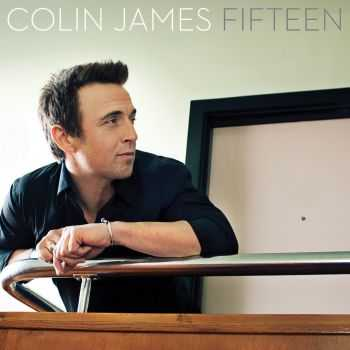 Colin James - Fifteen (2012)