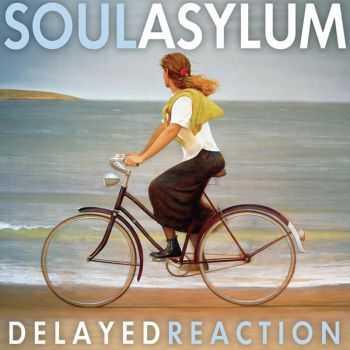 Soul Asylum - Delayed Reaction (2012)