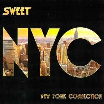 Sweet - New York Connection (2012) FLAC