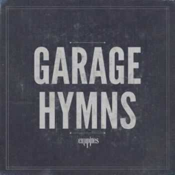 Empires – Garage Hymns (2012)