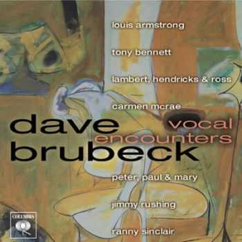Dave Brubeck Quartet - Vocal Encounters (2001)