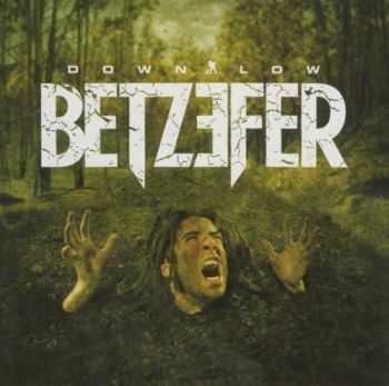 Betzefer  - Down Low  (2005)