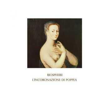 Biosphere - L'incoronazione di Poppea (2012)