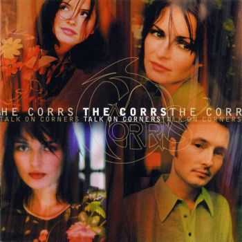 The Corrs - Talk On Corners (1998) FLAC