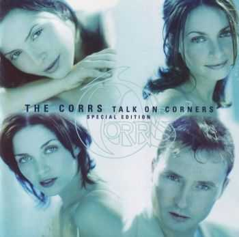 The Corrs - Talk on Corners [Special Edition] (1998) FLAC