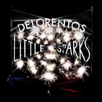 Delorentos - Little Sparks (2012)