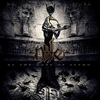 Nile - At The Gate of Sethu (2012)