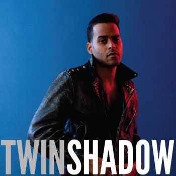 Twin Shadow - Confess (2012)