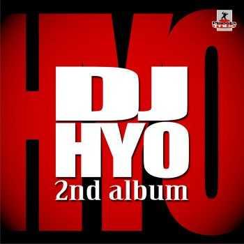 DJ Hyo - The 2nd Album (2012)