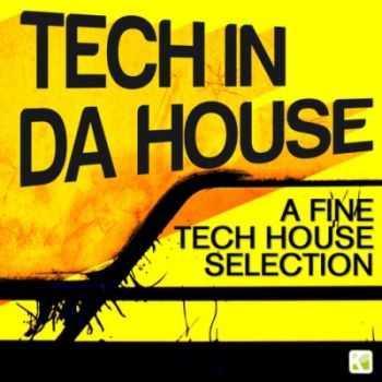 VA - Tech In Da House - A Fine Tech House Selection (2012)
