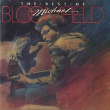 Michael Bloomfield - The Best Of Michael Bloomfield (1997)